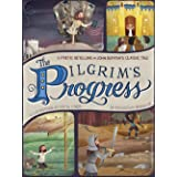 The Pilgrim's Progress: A Poetic Retelling of John Bunyan's Classic Tale