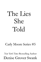 The Lies She Told: Carly Moore #5 Kindle Edition