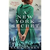 A New York Secret: A heartbreaking and unforgettable World War 2 historical novel