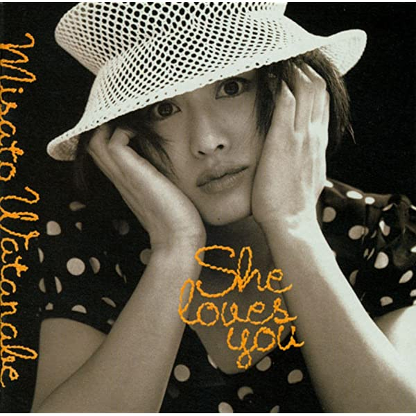 Amazon Music - 渡辺美里のShe loves you - Amazon.co.jp
