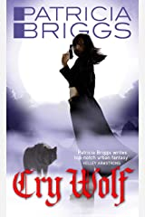 Cry Wolf: Alpha and Omega: Book 1 Kindle Edition