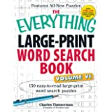 The Everything Large-Print Word Search Book, Volume VI: 150 Easy-to-read Large-print Word Search Puzzles: 6