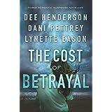 Cost of Betrayal: Three Romantic Suspense Novellas