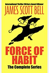 Force of Habit: The Complete Series (plus a new, never-before published novelette) Kindle Edition