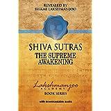 Śhiva Sūtras: The Supreme Awakening