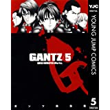 GANTZ 5 (ヤングジャンプコミックスDIGITAL)