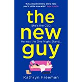 The New Guy: A page-turning enemies to lovers romance perfect for romcom fans! (The Kathryn Freeman Romcom Collection, Book 1