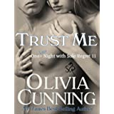 Trust Me (One Night with Sole Regret Series Book 11)