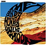 Me And A Monkey On The Moon (Deluxe Remastered Gatefold)