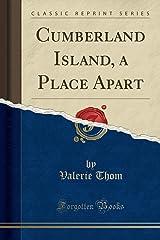 Cumberland Island, a Place Apart (Classic Reprint) Paperback