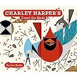 Charley Harper's Count the Birds (Charley Harper Board Books)