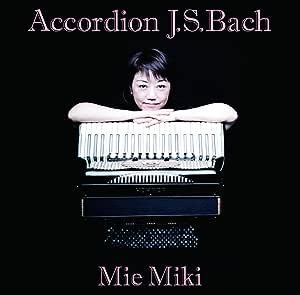 Accordion J.S.Bach - アコーディオン・バッハ -