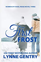 First Frost (Women of Fossil Ridge Book 3) Kindle Edition