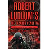 The Robert Ludlum's The Lazarus Vendetta: A Covert-One Novel