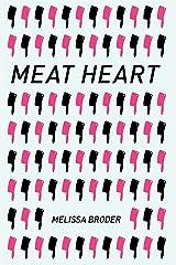 Meat Heart Paperback
