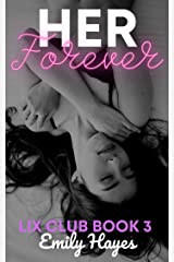 Her Forever: A Lesbian Romance (Lix Club Book 3) Kindle Edition