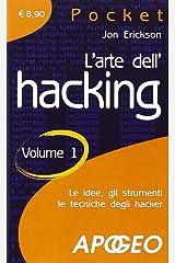 L'arte dell'hacking (Vol. 1) Paperback