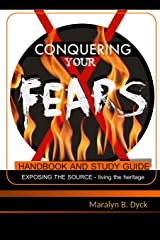 Conquering Your Fears: Handbook and Study Guide ペーパーバック