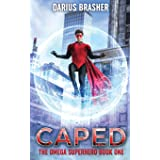 Caped: The Omega Superhero Book One: 1