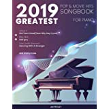 2019 Greatest Pop & Movie Hits Songbook For Piano