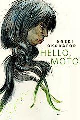 Hello, Moto: A Tor.Com Original Kindle Edition