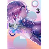 Fate/Grand Order アンソロジーコミック STAR RELIGHT(3) (星海社COMICS)