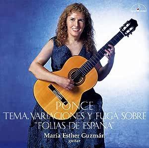 ポンセ:スペインのフォリアによる変奏曲とフーガ