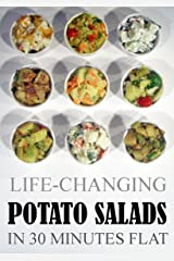 Life-Changing Potato Salads: In 30 Minutes Flat (Grace Légere Cookbooks) Kindle Edition