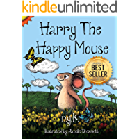 Harry The Happy Mouse: Teaching Children To Be Kind To Each…