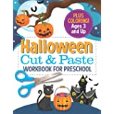 Halloween Cut and Paste Workbook for Preschool: Activity Book for Kids with Coloring and Cutting
