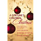 A Fortune's Children Christmas: Angel Baby / A Home for Chirstmas / The Christmas Child