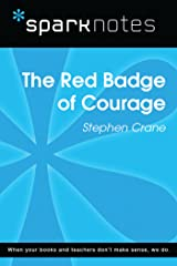 The Red Badge of Courage (SparkNotes Literature Guide) (SparkNotes Literature Guide Series) Kindle Edition
