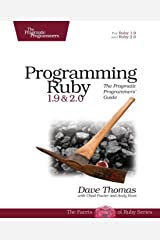 Programming Ruby 1.9 & 2.0 4ed: The Pragmatic Programmers' Guide Paperback