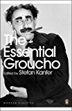 The Essential Groucho: Writings by, for and about Groucho Marx (Penguin Modern Classics) (English Edition)