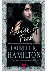 A Lick Of Frost: (Merry Gentry 6) (A Merry Gentry Novel) Kindle Edition