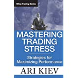 Mastering Trading Stress: Strategies for Maximizing Performance: 330