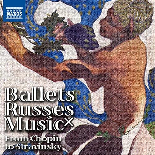 バレエ・リュス×音楽 30の共犯関係 ショパンからストラヴィ...