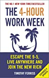 The 4-Hour Work Week: Escape the 9-5, Live Anywhere and Join…