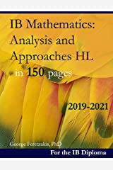 IB Mathematics: Analysis and Approaches HL in 150 pages: 2019-2021 ペーパーバック