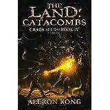 The Land: Catacombs: A LitRPG Saga