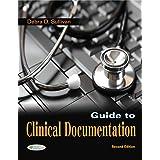 Guide to Clinical Documentation 2e