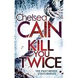 Kill You Twice: A Gretchen Lowell Novel 5