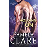 Holding On: A Colorado High Country Novel: 6