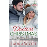A Doctor's Christmas: A Sweet and Emotional Medical Romance (Lifeline Air Rescue)