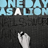 One Day As A Lion EP [Explicit]