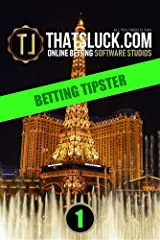 BETTING TIPSTER (ThatsLuck Betting Software Collection) Kindle Edition