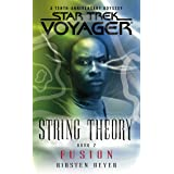 String Theory Book Two: Fusion (Star Trek: Voyager)