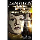 Star Trek: Identity Crisis (Star Trek: Starfleet Corps of Engineers Book 52)