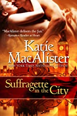 Suffragette in the City Kindle Edition