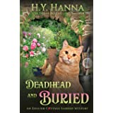 Deadhead and Buried: The English Cottage Garden Mysteries - Book 1 (1)